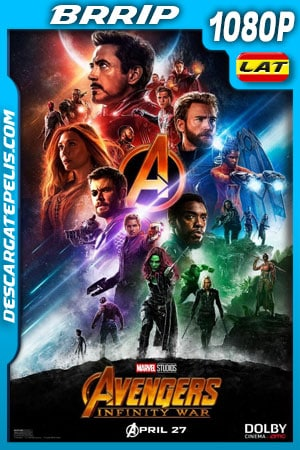 Avengers Infinity War (2018) 1080p BRrip Latino – Ingles