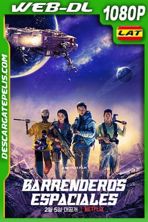Barrenderos espaciales (2021) 1080p WEB-DL Latino