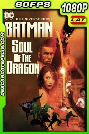 Batman: alma del dragón (2021) 1080p 60FPS BDrip Latino