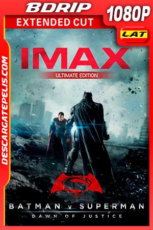 Batman vs Superman: El origen de la justicia (2016) Extended Cut (Ultimate Edition)(Remastered) IMAX 1080p BDRip Latino