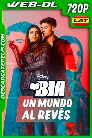 Bia: Un mundo al revés (2021) 720p WEB-DL Latino