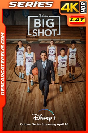 Big Shot: Entrenador de Elite Temporada 1 (2021) 4K WEB-DL HDR Latino