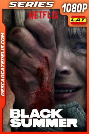 Black Summer (2019) Temporada 1 1080p WEB-DL Latino – Ingles