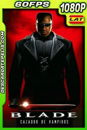 Blade (1998) 1080p 60FPS BDrip Latino