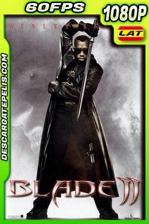 Blade II: Cazador de vampiros (2002) 1080p 60FPS BDrip Latino