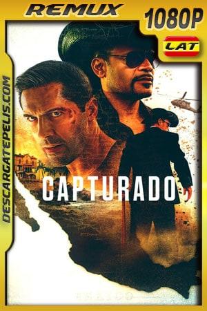 Capturado (2020) 1080p Remux Latino