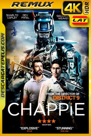 Chappie (2015) 4K BDRemux HDR Latino – Ingles