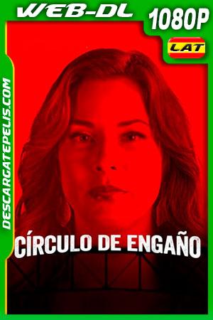 Círculo de engaño (2021) 1080p WEB-DL Latino