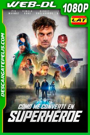 Cómo me convertí en superhéroe (2020) 1080p WEB-DL Latino
