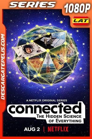 Conexiones La ciencia detrás de todo (2020) Temporada 1 1080p WEB-DL Latino – Ingles