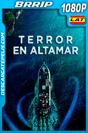 Terror en Altamar (2019) 1080p BRRip Latino