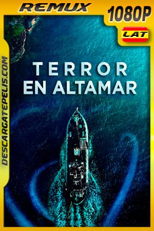 Terror en Altamar (2019) 1080p Remux Latino