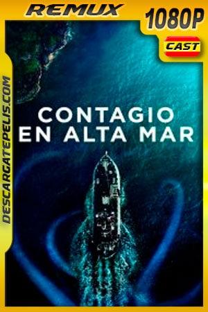 Contagio en alta mar (2019) 1080p Remux