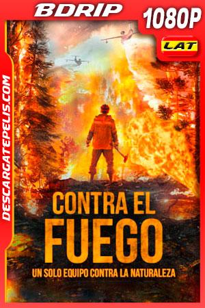 Contra el fuego (2020) 1080p BDRip Latino