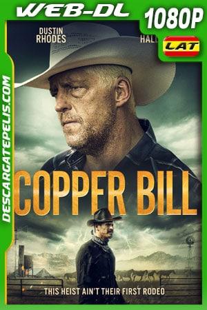 Copper Bill (2020) 1080p WEB-DL Latino