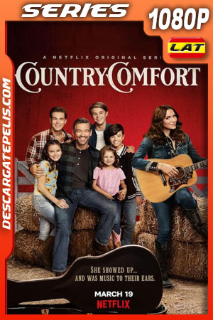 Country Comfort (2021) Temporada 1 1080p WEB-DL Latino