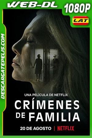 Crímenes de familia (2020) 1080p WEB-DL Latino – Ingles