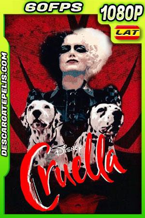 Cruella (2021) 1080p 60FPS WEB-DL Latino