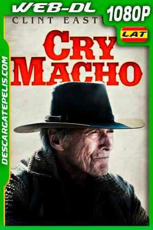 Cry Macho (2021) 1080p WEB-DL Latino