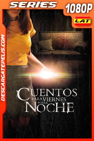 Cuentos para viernes por la noche Temporada 1 (2020) 1080p WEB-DL Latino