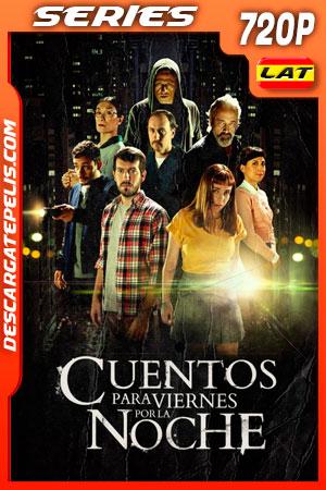 Cuentos para viernes por la noche Temporada 1 (2020) 720p WEB-DL Latino