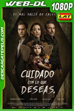 Cuidado con lo que deseas (2020) 1080p WEB-DL Latino