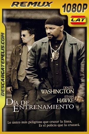 Día de entrenamiento (2001) 1080p BDRemux Latino – Ingles