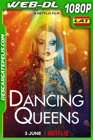 Dancing Queens (2021) 1080p WEB-DL Latino