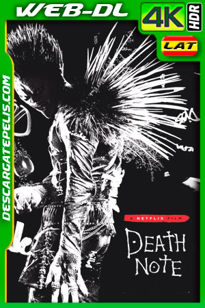Death Note (2017) 4K WEB-DL HDR Latino