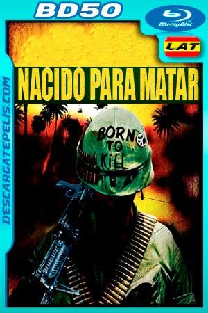 Nacido para matar (1987) 1080p BD50 Latino
