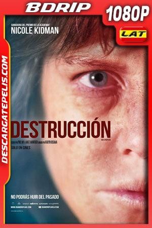 Destrucción (2018) 1080p BDrip Latino