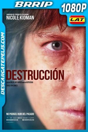Destrucción (2018) 1080p BRrip Latino