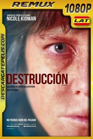 Destrucción (2018) 1080p Remux Latino
