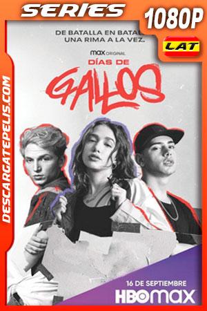 Días de gallos (2021) Temporada 1 1080p WEB-DL Latino