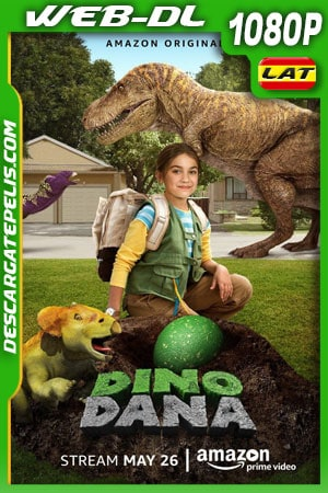 Dino Dana The Movie (2020) 1080p WEB-DL AMZN Latino