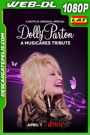Dolly Parton: A MusiCares Tribute (2021) 1080p WEB-DL Latino