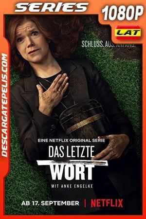 La última palabra (2020) Temporada 1 1080p WEB-DL Latino – Aleman – Ingles