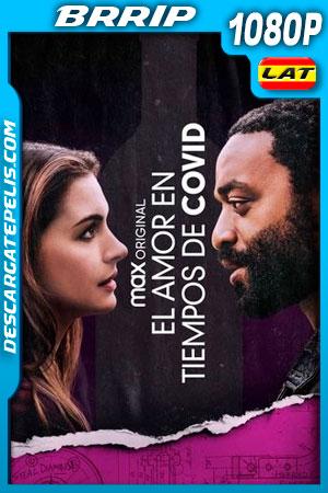 El amor en los tiempos de Covid (2021) 1080p BRRip Latino