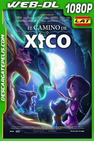 El camino de Xico (2020) 1080p WEB-DL Latino