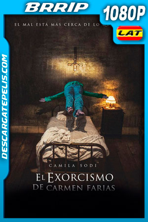 El exorcismo de Carmen Farías (2021) 1080p BRrip Latino