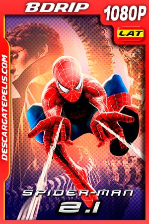 El Hombre araña 2.1 (2004) 1080p BDRip Latino – Ingles