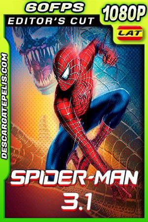 El hombre araña 3.1 (2007) Editor Cut 1080p 60FPS BDRip Latino – Ingles