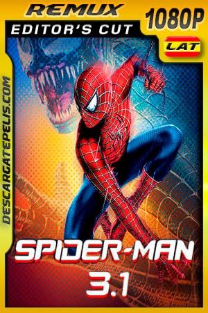 El hombre araña 3.1 (2007) Editor Cut 1080p BDRemux Latino – Ingles