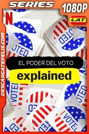 El poder del voto en pocas palabras (2020) Temporada 1 1080p WEB-DL Latino