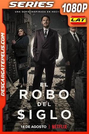 El robo del siglo (2020) Temporada 1 1080p WEB-DL Latino