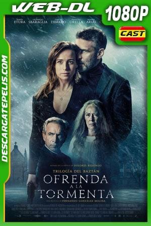 Ofrenda a la tormenta (2020) 1080p WEB-DL  Castellano – Ingles