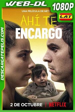 Ahí te encargo (2020) 1080p WEB-DL Latino