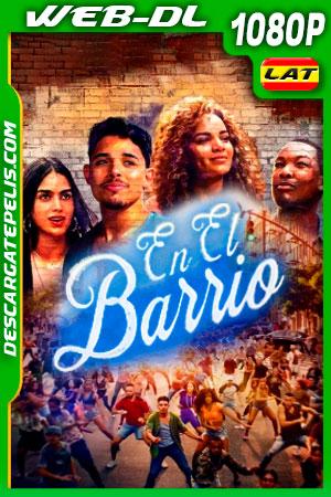 En el barrio (2021) 1080p WEB-DL Latino