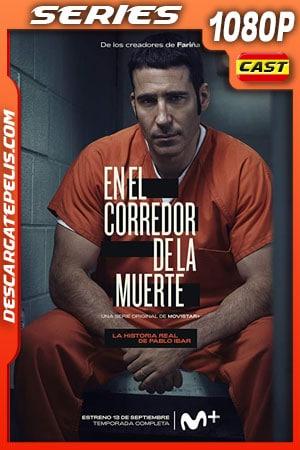 En el corredor de la muerte (2019) Temporada 1 1080p WEB-DL AMZN Español