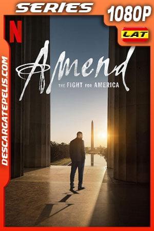 Enmienda: La lucha por la libertad en EE. UU. (2021) Temporada 1 1080p WEB-DL Latino